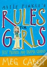 Allie Finkle'S Rules For Girls: Best Friends And Drama Queens