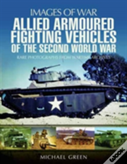 Wook.pt - Allied Armoured Fighting Vehicles Of The