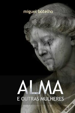 Wook.pt - Alma e Outras Mulheres
