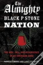 Almighty Black P Stone Nation