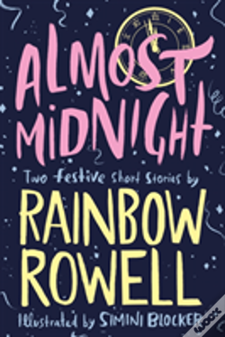 Wook.pt - Almost Midnight: Two Short Stories By Rainbow Rowell