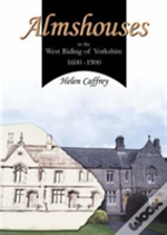 Almshouses In The West Riding Of Yorkshire 1600-1900