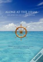 Alone At The Helm