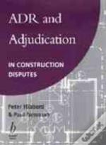 Alternative Dispute Resolution And Adjudication In Construction Contracts