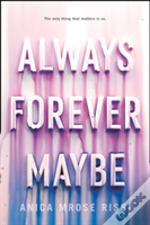 Always Forever Maybe