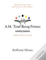 A.M. Total Being Fitness