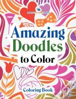 Amazing Doodles To Color, Coloring Book