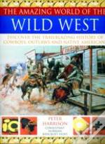 Amazing World Of The Wild West