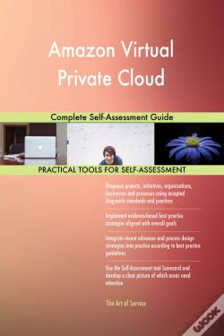 Wook.pt - Amazon Virtual Private Cloud Complete Self-Assessment Guide