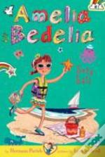 Amelia Bedelia Chapter Book #7: Amelia Bedelia Sets Sail