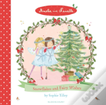 Amelie And Nanette: Snow Flakes And Fairy Wishes