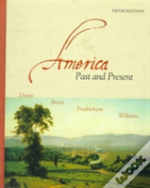 America Past And Present, Single Volume Edition