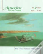 America, Volume I, To 1877 (Chapters 1 - 16)