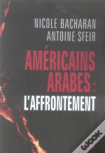 Américains, Arabes : L'Affrontement