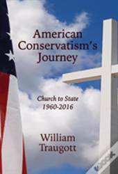 American Conservatism'S Journey