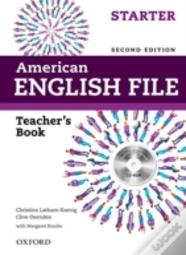 American English File Second Edition: Starter: Teacher'S Book With Testing Program Cd-Rom