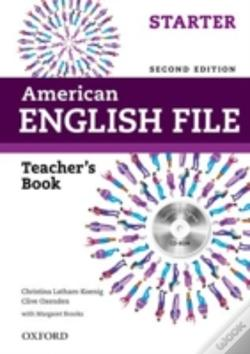 Wook.pt - American English File Second Edition: Starter: Teacher'S Book With Testing Program Cd-Rom