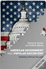American Government And Popular Discontent