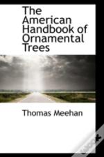 American Handbook Of Ornamental Trees