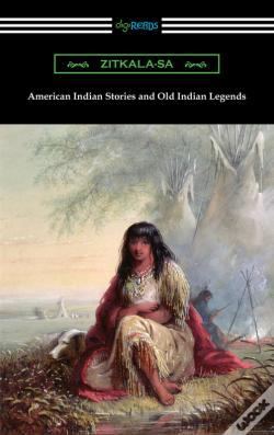 Wook.pt - American Indian Stories And Old Indian Legends