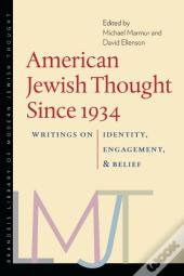 American Jewish Thought Since 1934