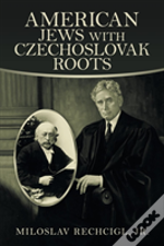 American Jews With Czechoslovak Roots