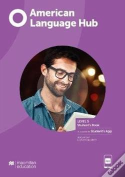 Wook.pt - American Language Hub Level 5 Student'S Book With Student'S App