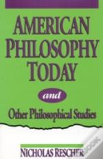 American Philosophy Today
