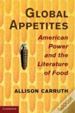 American Power And The Literature Of Food