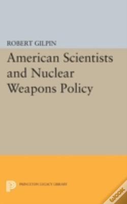 Wook.pt - American Scientists And Nuclear Weapons Policy