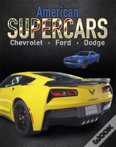 American Supercars - Dodge, Chevrolet, Ford