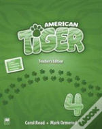 American Tiger 4 Teacher'S Edition Pack