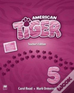 American Tiger 5 Teacher'S Edition Pack
