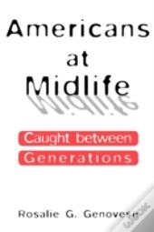 Americans At Midlife