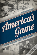 Americas Game A History Of Macb