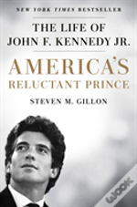 Americas Reluctant Prince