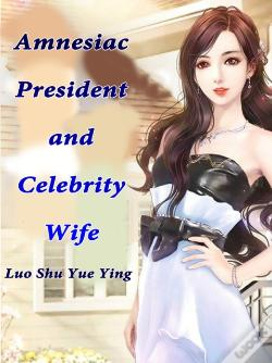 Wook.pt - Amnesiac President And Celebrity Wife