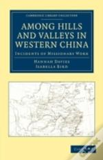 Among Hills And Valleys In Western China