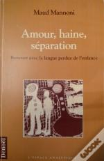 Amour, Haine, Separation