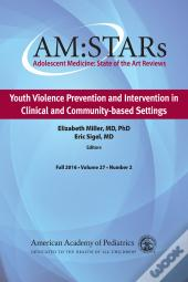 Am:Stars Youth Violence Prevention And Intervention In Clinical And Community-Based Settings