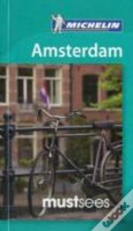 Amsterdam Must Sees Guide