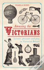 Amusing The Victorians