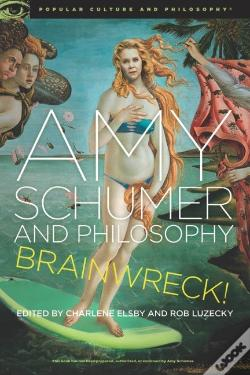 Wook.pt - Amy Schumer And Philosophy