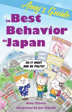 Wook.pt - Amy'S Guide To Best Behavior In Japan