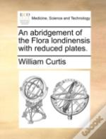 An Abridgement Of The Flora Londinensis