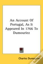 An Account Of Portugal, As It Appeared I