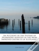 An Account Of The Systems Of Husbandry A
