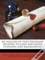 An Analysis Of State Programs Relating To Land And Water Planning And Management