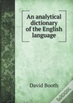 An Analytical Dictionary Of The English Language
