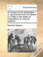 An Answer To The Disquisition On Governm
